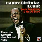 Louis Armstrong: Happy Birthday, Louis! Armstrong & His All-Stars