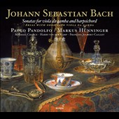 J.S. Bach: Sonatas for Viola Da Gamba & Harpsichord; Arias with Obbligato Viola da Gamba
