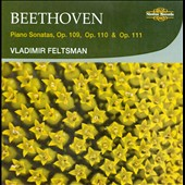Beethoven: Piano Sonatas, Op. 109, Op. 110 & Op. 111