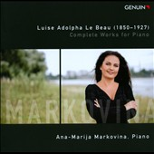 Luise Adolpha Le Beau: Complete Piano Works