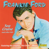 Frankie Ford: Sea Cruise and Other Hits