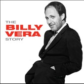 Billy Vera: The  Billy Vera Story