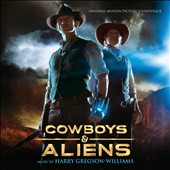 Harry Gregson-Williams: Cowboys & Aliens, original motion picture soundtrack