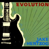 Jake Hertzog: Evolution [Digipak]