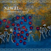 Nawal: Embrace the Spirit *