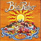 Blue Rodeo: Palace of Gold
