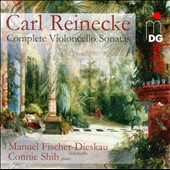Carl Reinecke: Complete Cello Sonatas / Manuel Fischer-Dieskau, cello; Connie Shih, piano