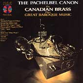 Pachelbel: Canon / Canadian Brass Plays Great Baroque Music