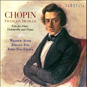 Chopin: Trio for Flute, Violoncello & Piano / Walter Auer, flute; Jorgen Fog, cello;