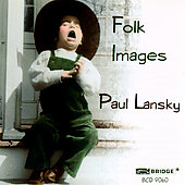 Paul Lansky: Folk Images