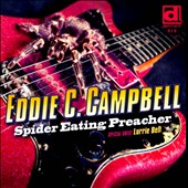 Eddie C. Campbell: Spider Eating Preacher *