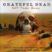 Grateful Dead: Not Fade Away