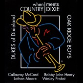 Dukes of Dixieland/The Oak Ridge Boys: When Country Meets Dixie [Digipak] *
