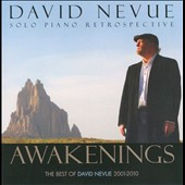 David Nevue: Awakenings: The Best of David Nevue (2001-2010)