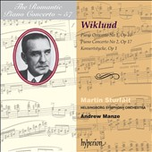 Romantic Piano Concerto Vol. 57 - Alolf Wiklund: Piano Concertos Nos. 1 & 2; Konsertstycke, Op. 1 / Martin Sturfalt