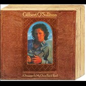 Gilbert O'Sullivan: Stranger in My Own Backyard [Deluxe Edition] [Digipak]