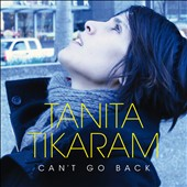 Tanita Tikaram: Can't Go Back [Bonus CD]