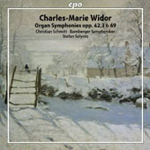 Charles-Marie Widor: Organ Symphonies Opp. 42, 3 & 69 / Christian Schmitt, organ; Bamberg SO