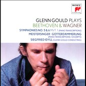 Glenn Gould Plays Wagner & Beethoven: Symphonies nos 5 & 6, mvt 1 (piano transcriptions); Meistersinger; Gotterdammerung; Siegfried Idyll / Glenn Gould, piano; conductor