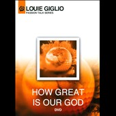Louie Giglio: How Great Is Our God [Video]