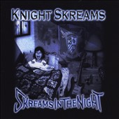 Knight Skreams: Skreams in the Night