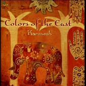 Karunesh: Colors of the East