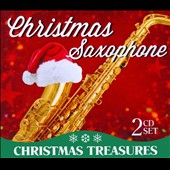 Various Artists: Christmas Saxophone: Christmas Treasures