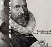 Sweelinck and the Art of Variation / Camerata Trajectina, Brisk Recorder Quartet Amsterdam