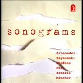 Sonograms - works by Arnaoudov, Szymanski, Steffens, Part, Xenakis, Minchev