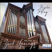 Recital in York Springs - works by Reincken, Schildt, Bruhns, Sweelinck, Bruna, Stanley Handel et al. / Riyehee Hong, organ