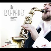 Escapades - Music for Saxophone and Orchestra by John Williams, Michael Nyman, Andrei Eshpai / Jan Schulte-Burnert, saxophone