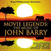 John Barry: Movie Legends - music from Born Free; Dances with Wolves; Out of Africa; King Kong; Midnight Cowboy; Zulu et al. / Royal PO