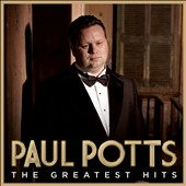 Paul Potts: The Greatest Hits