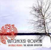 Nutcracker Nouveau: The Russian Expedition / Ensemble Polaris
