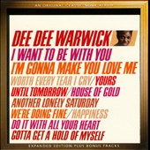 Dee Dee Warwick: I Want Be With You / I'm Gonna Make You Love Me