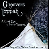 Cheevers Toppah: A Good Day, A Better Tomorrow