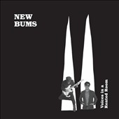 New Bums: Voices in a Rented Room [Digipak]