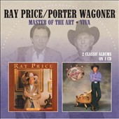 Porter Wagoner/Ray Price: Master of the Art/Viva