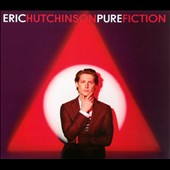 Eric Hutchinson: Pure Fiction [Digipak] *