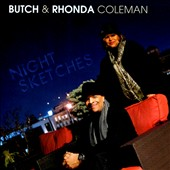 Rhonda Coleman/Butch/Butch Coleman: Night Sketches
