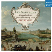 Les Sauvages: Harpsichords in Pre-Revolutionary Paris