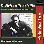Villa-Lobos: Complete Works for Cello Vol 1 / Lisboa, Braga