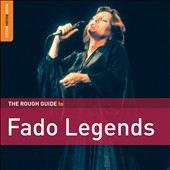 Various Artists: Rough Guide To Fado Legends [Digipak]