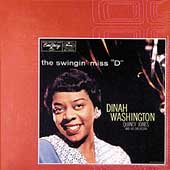 Dinah Washington: Swingin' Miss 'D' [Bonus Tracks]