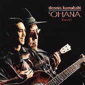 Dennis Kamakahi: Ohana