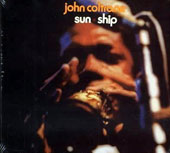 John Coltrane: Sun Ship [Limited Edition]