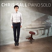 Chris Gall: Piano Solo [Digipak]