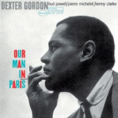 Dexter Gordon: Our Man in Paris