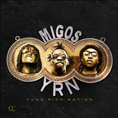 Migos: Yung Rich Nation