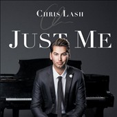 Chris Lash: Just Me
